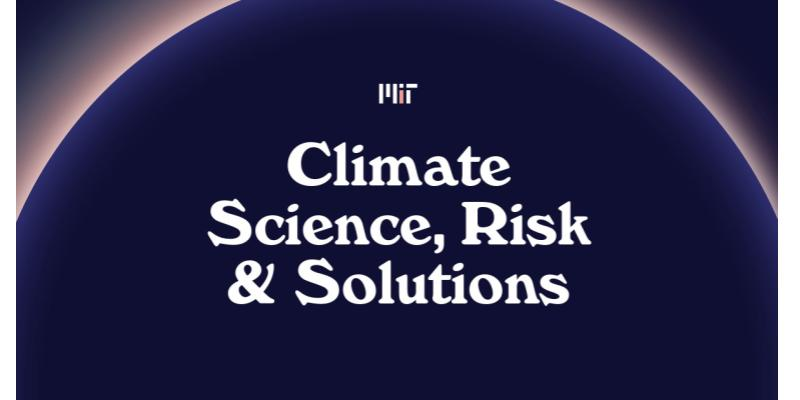 Climate science, risk and solutions