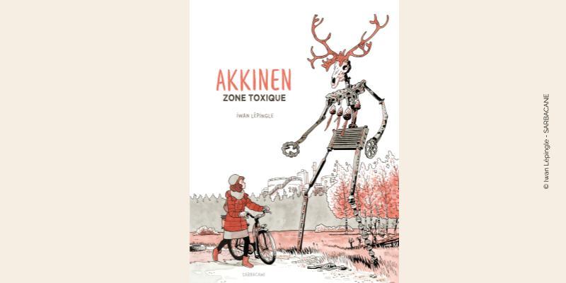 Couverture BD Akkinen zone toxique
