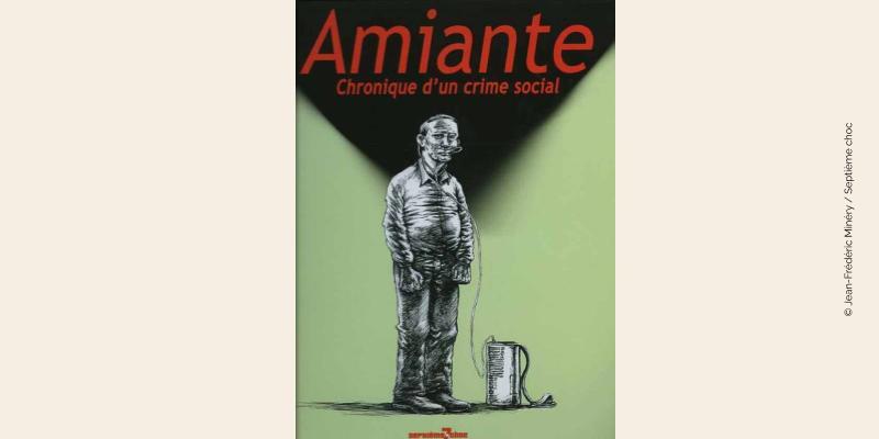 Couverture BD Amiante Chronique d'un crime social