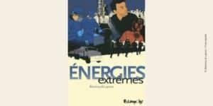 Couverture BD Energies extrêmes