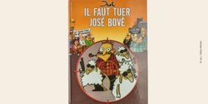 Couverture BD Il faut tuer José Bové