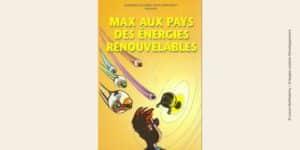 Couverture BD Max aux pays des énergies renouvelables