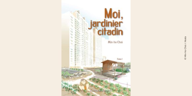 Couverture BD Moi, jardinier citadin