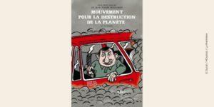 Couverture BD Mouvement pour la destruction de la planète